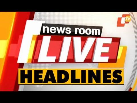 4 PM  Headlines 18 FEB 2019 OTV