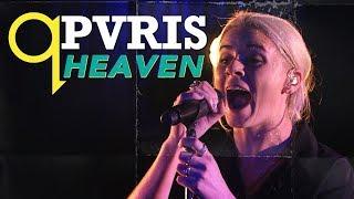 PVRIS - Heaven (LIVE)