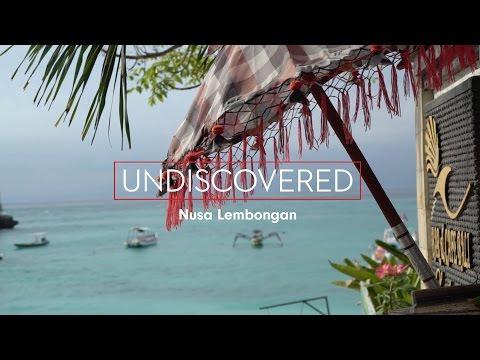 Undiscovered in Bali Nusa Lembongan