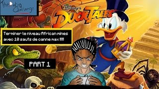 Super défi-Duck tales-finir le niveau African mines avec 10 sauts de canne max ! Part1