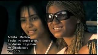 Marllen - Ni Ketile Wena (Video Oficial)