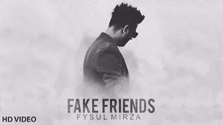 Fake Friends | Nazar Nai Aanday | Fysul Mirza | Latest Punjabi Song 2018