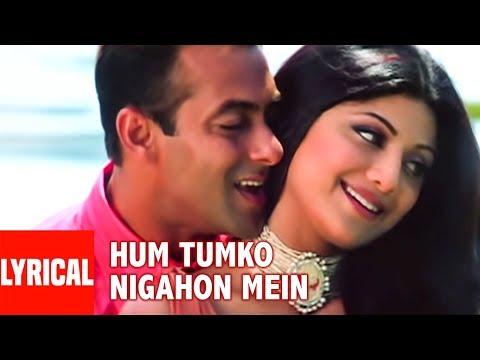 Hum Tumko Nigahon Mein Lyrical Video Garv Pride & Honour Salman Khan Shilpa Shetty