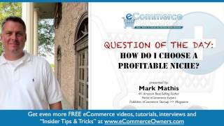 How to Choose a Profitable Niche Market