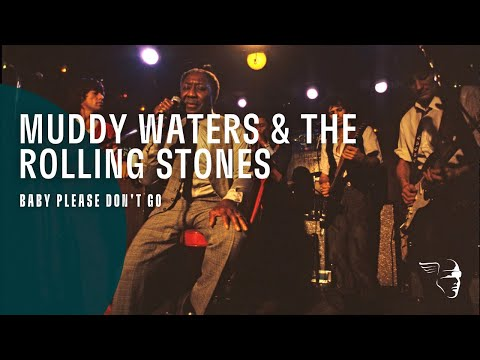 Xxx Mp4 Muddy Waters The Rolling Stones Baby Please Don T Go Live At Checkerboard Lounge 3gp Sex