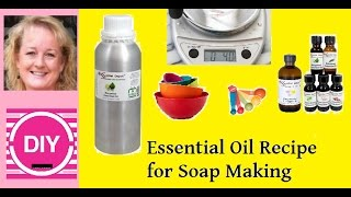 How much Essential Oils to put in Soap (soap essential oil recipes)