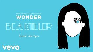 Bea Miller - brand new eyes (From
