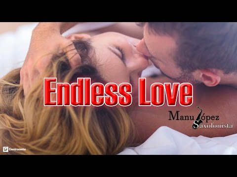 Xxx Mp4 Endless Love Diana Ross Lionel Richie Instrumental Sax Version By Manu Lopez 80 Love Song 3gp Sex