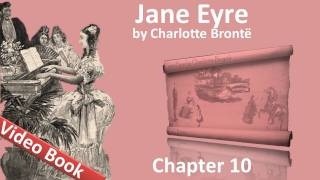 Chapter 10 - Jane Eyre by Charlotte Bronte