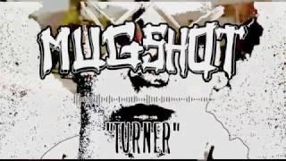 Mugshot - Turner (Official Stream)
