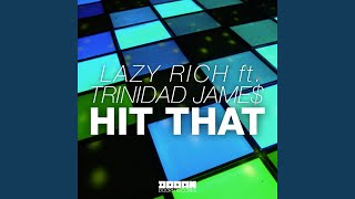 Hit That (Original Mix)