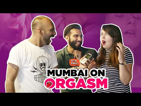 Xxx Mp4 Mumbai On Orgasm Being Indian 3gp Sex