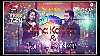 Neha Kakkar & Tonny Kakkar ||  Letest MASHUP Video HD 720 2018