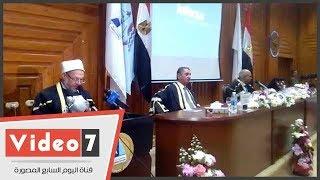 مفتى الجمهورية من جامعة كفر الشيخ: الإسلام أولى أهمية قصوى بالعلم