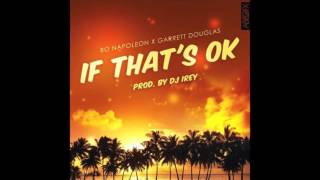 Bo Napoleon & Garrett Douglas - If That's OK