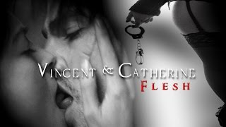 Vincent & Cat || Flesh