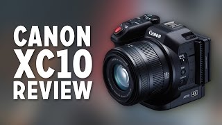 Canon XC10 REVIEW! // 4K in a Tiny Camera