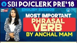 SBI PO/CLERK   Most Important Phrasal Verb   English   Anchal Mam