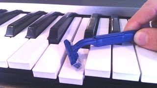 shaving my piano