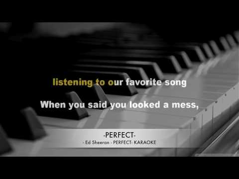 Ed Sheeran Perfect Karaoke Lyrics Hq