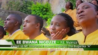 Ee Bwana nigeuze Kwaya ya Mt. Bakhita Kigango cha Bugarika A Parokia ya Bugando Mwanza