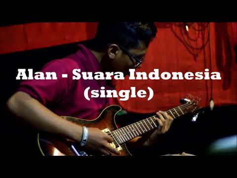 ALAN - SUARA INDONESIA (SINGLE)