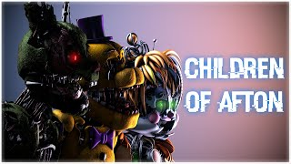 [SFM FNaF] Children of Afton   Five Nights at Freddy's Atpunk Remix Remake