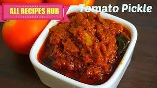 Tomato Pickle Recipe | Thakkali Thokku- All Recipes Hub