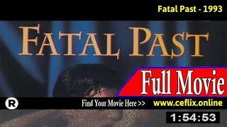 Fatal Past (1993) Full Movie Online