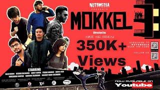 MOKKEL 3   An Assamese Short Film   Nutsmedia  