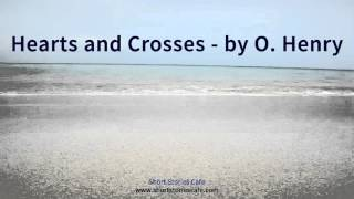 Hearts and Crosses   by O  Henry