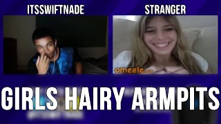 GIRLS HAIRY ARMPITS ON OMEGLE