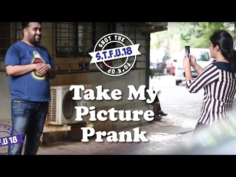 Asking Girls To Click My Picture Prank With A Twist - S.T.F.U.18 (Pranks In India)