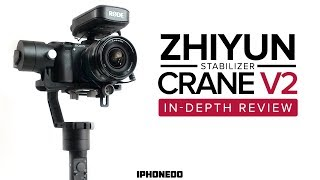 A Great Stabilizer for DSLR and Mirrorless Cameras — Zhiyun Crane V2 [4K]