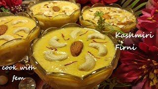 Kashmiri Firni - Eid Special Recipe || Very Tasty & Delicious Milk Dessert By Cook with Fem
