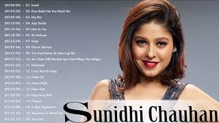 Best Of Sunidhi Chauhan | Bollywood Super Hit Songs 2018