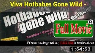 Viva Hotbabes Gone Wild  - FuII HD Movie Net