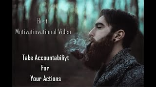 Take Accountability For Your Actions   Motivational Video