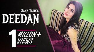 Deedan song by Sana Tajik