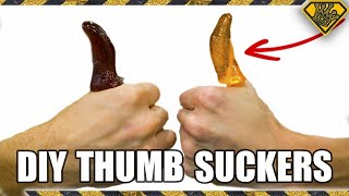 DIY THUMB Suckers (Suck your thumb and like it)