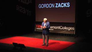 TEDxClaremontColleges - Gordon Zacks - Leadership in the Age of Discontinuity