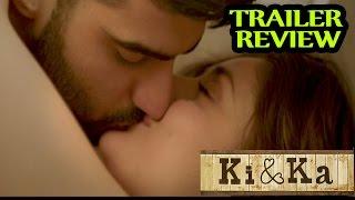 Ki And Ka : Trailer Review | Arjun Kapoor & Kareena Kapoor