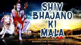Shiv Bhajano Ki Mala Shiv Bhajans HARIHARAN, RAVINVDER, RAJINDER JAIN, VINOD RATHOD I AUDIO JUKE BOX