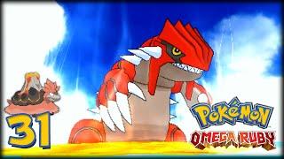 Pokémon Rubí Omega - Cap.31 ¡El despertar de Groudon!