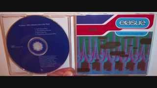 Erasure - Who needs love (like that) (1992 Hamburg mix)