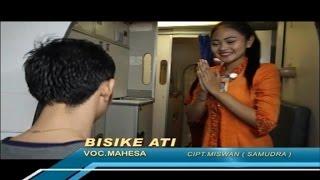 Mahesa - Bisike Ati - [Official Video]