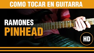 Como tocar Pinhead de los Ramones en guitarra, aprende el tema rapidisimo !! CLASE TUTORIAL