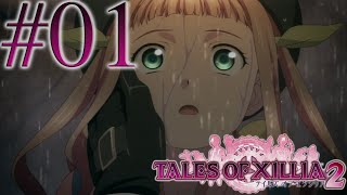 Let's Play Tales of Xillia 2 [Blind], Episode 1: Trial of Fate