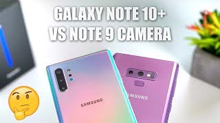 Galaxy Note 10 Plus Camera vs Note 9 Camera Test: Upgrade?