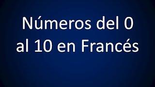 Francés - Lección 7 - Números del 0 al 10